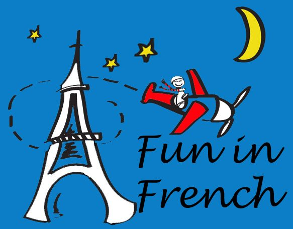 fun in french learn fran ais the fun way. Black Bedroom Furniture Sets. Home Design Ideas